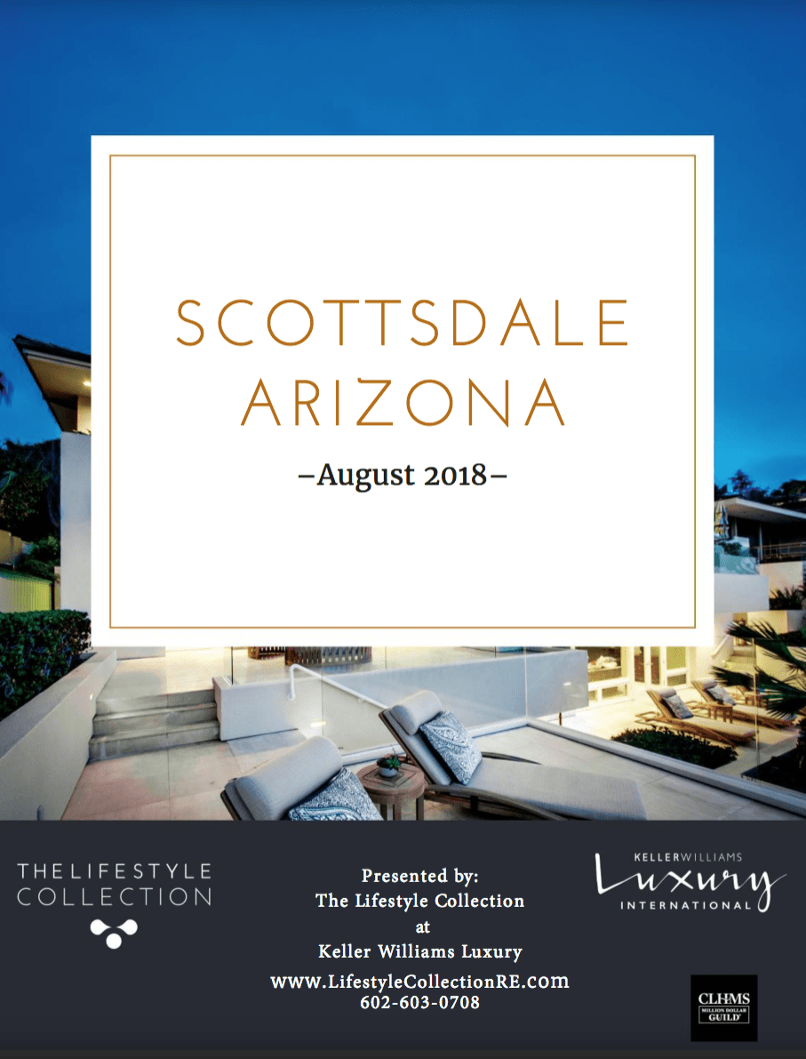 The Lifestyle Collection August 2018 Luxury Report for Scottsdale