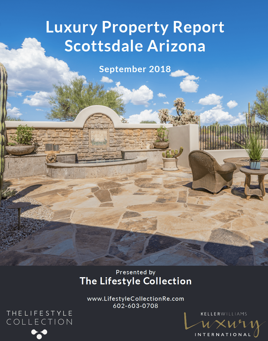 Scottsdale Luxurry Property Report for September, 2018