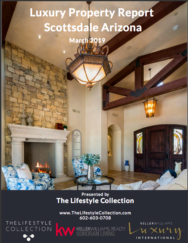 Scottsdale Luxury Property Report For March, 2019