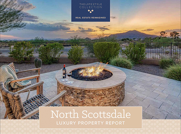 The Lifestyle Collection North Scottsdale Luxury Property Report for 2020