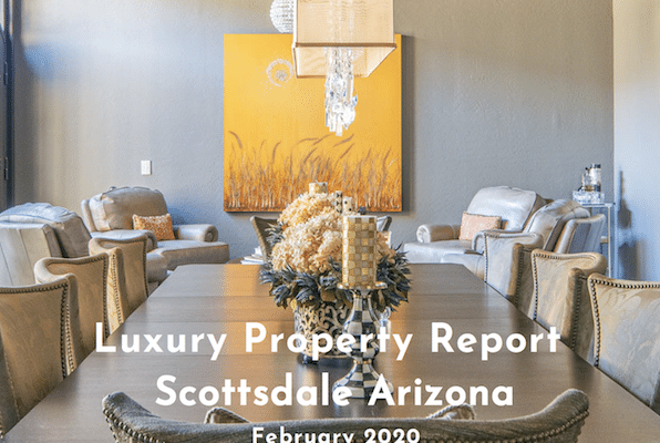 The Lifestyle Collection Scottsdale Luxury Property Report for February 2020